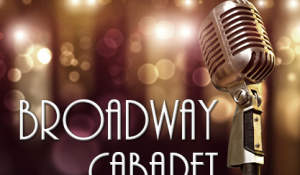 Black Box Series: Broadway Cabaret